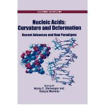 Nucleic Acids: Curvature and Deformation: Recent Advances and New Paradigms (...