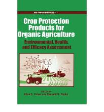 Certified Organic and Biologically Derived Pesticides: Environmental, Health,...