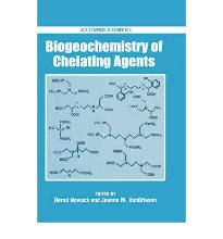 Biogeochemistry of Chelating Agents (ACS Symposium Series) [Hardcover]