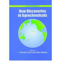 New Discoveries in Agrochemicals (ACS Symposium Series) [Hardcover]