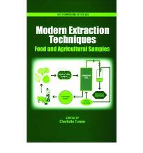 Modern Extraction Techniques for Food and Agricultural Samples (ACS Symposium...