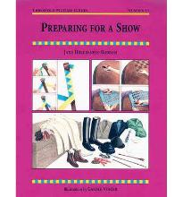 Preparing for a Show  Threshold Picture Guide   Paperback ; Vincer, Carole