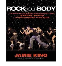 Rock Your Body: The Ultimate Hip-hop Inspired Workout to Slim, Shape, and Str...