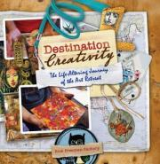 Destination Creativity: The Life-Altering Journey of the Art Retreat  Paperba...
