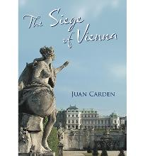 The Siege of Vienna  Hardcover  by Carden, Juan
