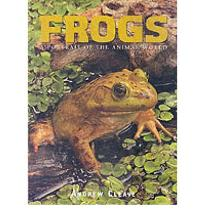 Frogs  A Portrait of the Animal World   Hardcover  by Cleave, Andrew