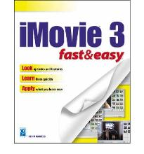 IMovie 3: Fast and Easy  Fast & Easy  Premier Press   by Harreld, Kevin