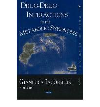 Drug-Drug Interactions in the Metabolic Syndrome  Hardcover  by Iacobellis, G...