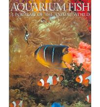 Aquarium Fish: A Portrait of the Animal World by Cleave, Andrew, MBE