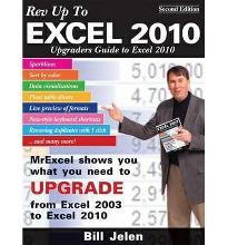 Rev Up To Excel 2010: Upgraders Guide to Excel 2010  Paperback  by Jelen, Bill