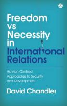 Freedom vs Necessity in International Relations: Human-Centred Approaches to ...