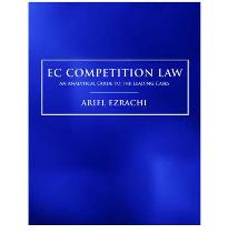 EC Competition Law: An Analytical Guide to the Leading Cases by Ariel Ezrachi