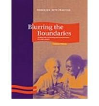 Blurring the Boundaries: A Fresh Look at the Boundaries Between Housing and Care Provision for Older People  Research into practice   Paperback