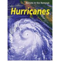Nature On The Rampage: Hurricanes Hardback by Steele, Christy