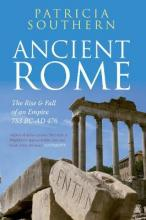 Ancient Rome: The Rise and Fall of an Empire 753BC-AD476  Hardcover