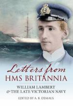 Letters From HMS Britannia  Paperback  by A B  Demaus