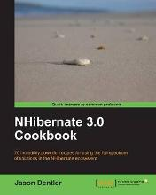 NHibernate 3 0 Cookbook  Paperback  by Dentler  Jason