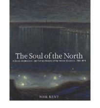 The Soul of the North: A Social, Architectural and Cultural History of the No...