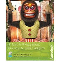 3D Tools for Photographers, Illustrators and Graphic Designers  Paperback