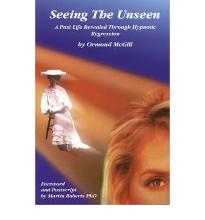 Seeing The Unseen: A Past Life Revealed Through Hypnotic Regression  Paperbac...