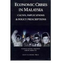 Economic Crises in Malaysia: Causes, Implications and Policy Prescriptions by...