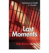 LAST MOMENTS  Paperback  by BRAWN D.