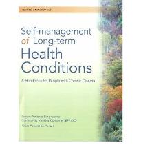 Self-Management of Long-Term Health Conditions: A Handbook for People with Ch...