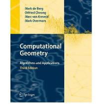 Computational Geometry: Algorithms and Applications  Hardcover  by de Berg, Mark