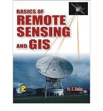 Basics of Remote Sensing and GIS  Paperback  by S. Kumar