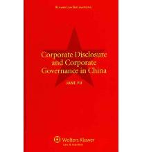 Corporate Disclosure and Corporate Governance in China  Hardcover  by Jane Fu