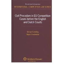 Civil Procedure in EU Competition Cases Before the English and Dutch Courts  ...
