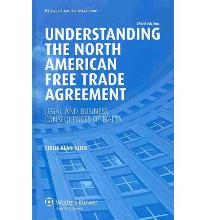 American Free Trade Agreement: Legal and Business Consequences of Nafta, 3rd ...