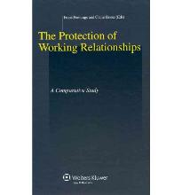 The Protection of Working Relationships. a Comparative Study  Studies in Empl...