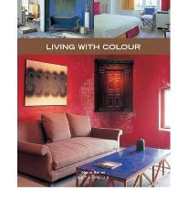Living with Colour  Home Series   Paperback  by Pauwels, Jo; Watkinson, Laura