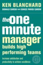 The One Minute Manager: The One Minute Manager Builds High Performing Teams