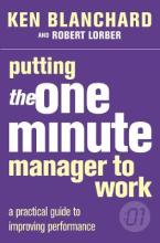 The Putting the One Minute Manager to Work