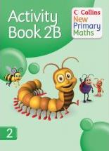 Collins New Primary Maths Pupil Book: Activity Book No. 2B
