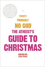 The Atheists' Guide To Christmas