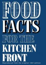 Food Facts for the Kitchen Front