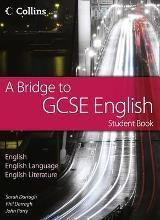 A Bridge to GCSE English: Student Book