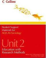 Student Support Materials for Sociology: AQA AS Sociology Unit 2: Education with Research Methods