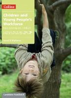 Children and Young People's Workforce: Level 3 Diploma Candidate Handbook