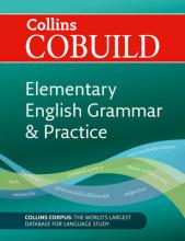 CoBUILD Elementary English Grammar and Practice: COBUILD Elementary English Grammar and Practice: A1-A2