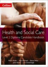 Health and Social Care Diplomas: Level 2 Diploma Candidate Handbook