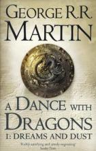 A Dance with Dragons: Dreams and Dust Part 1
