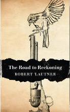 The Road to Reckoning