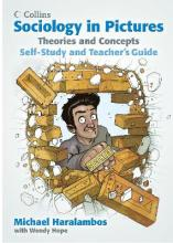 Sociology in Pictures: Theories and Concepts: Self-Study and Teacher's Guide