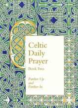 Celtic Daily Prayer: Book Two: Book 2