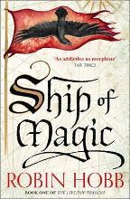 Ship of Magic (the Liveship Traders, Book 1)