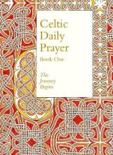 Celtic Daily Prayer: Book One: Book 1